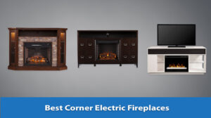 7 Perfect Nook Electrical Fireplaces (Opinions)