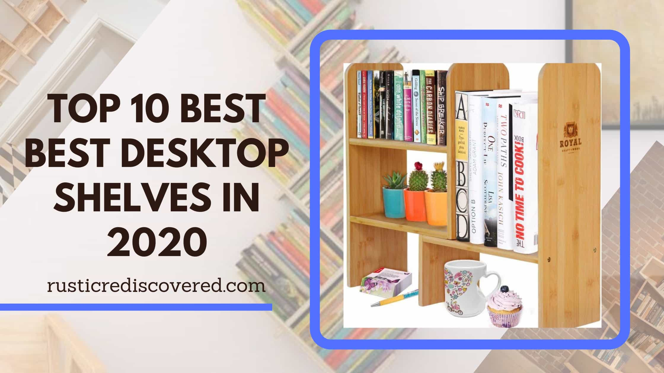 Read more about the article Best 10 Perfect Desktop Cabinets in 2020 [ Expert Review